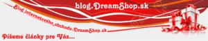 Blog internetového obchodu www.dreamshop.sk