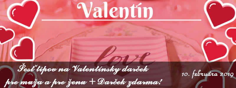 Valentínske darčeky pre mužov a pre ženy